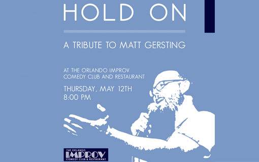 Hold On: A Tribute to Matt Gersting
