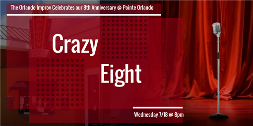 Crazy 8 - Our 8th Anniversary Show