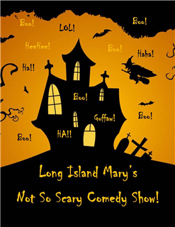 Mary's Not-So-Scary Comedy Show