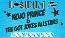 Kojo Prince & The Got Jokes All-stars