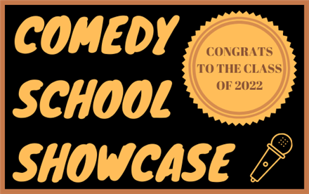 Comedy School Showcase