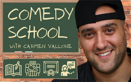 Comedy School with Carmen Vallone