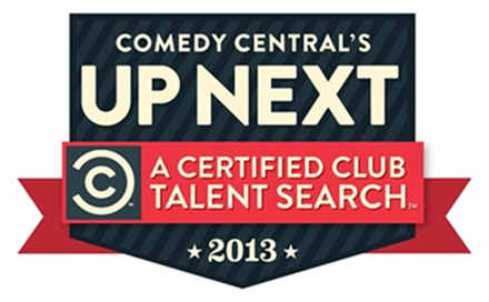 Comedy Central's UP NEXT Certified Talent Search PRELIMINARY