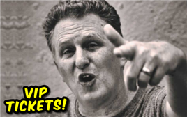 Cancelled - VIP Michael Rapaport