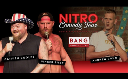 Bang Productions Presents: The Nitro Comedy Tour