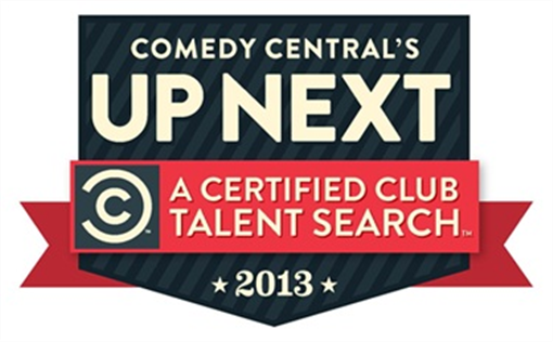 Comedy Central's UP NEXT Certified Talent Search LOCAL FINAL